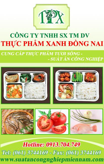 Suất Ăn Công Nghiệp Thực Phẩm Xanh Đồng Nai