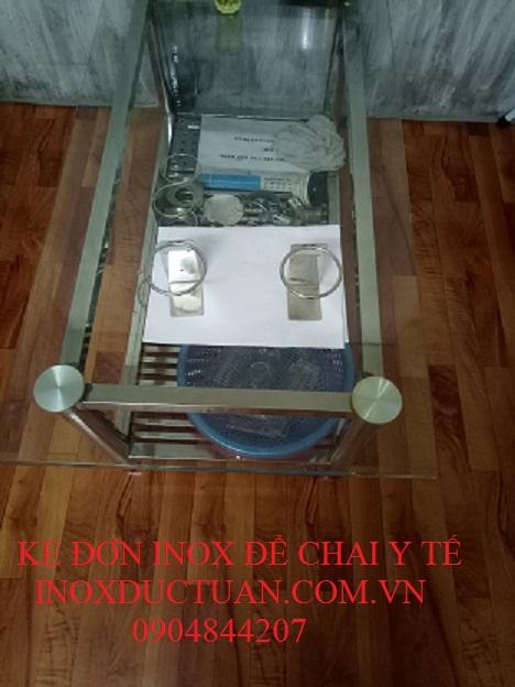 KE ĐƠN INOX ĐỂ CHAI Y TẾ