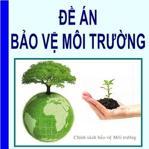 Lập đề án bảo vệ môi trường