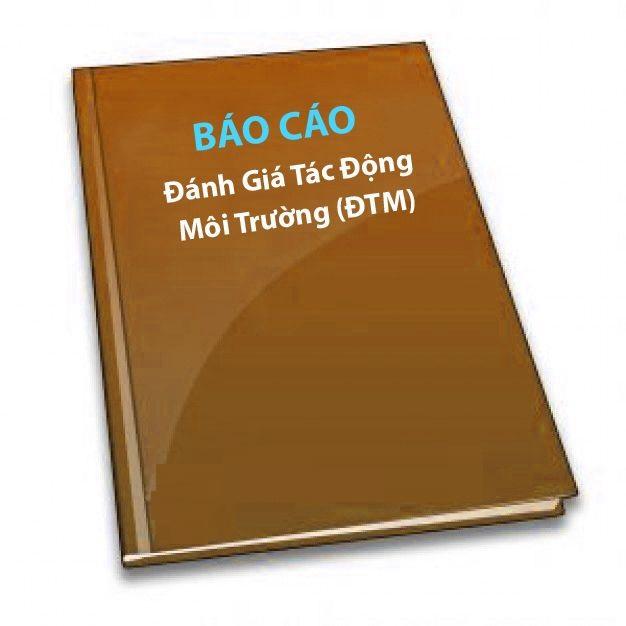 Tư vấn lập DTM (báo cáo đánh giá tác động môi trường)